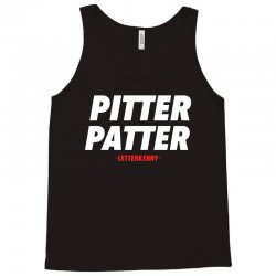 pitter patter letterkenny for dark Tank Top | Artistshot