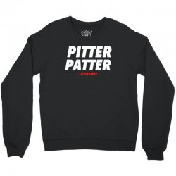 pitter patter letterkenny for dark Crewneck Sweatshirt | Artistshot