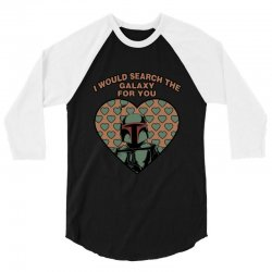 i would search the galaxy for you 3/4 Sleeve Shirt | Artistshot