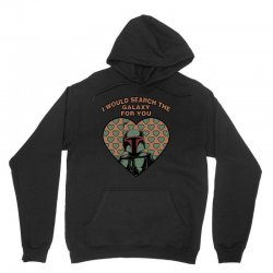 i would search the galaxy for you Unisex Hoodie | Artistshot
