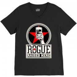 Rogue Raised Here V-Neck Tee | Artistshot