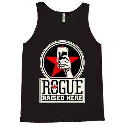 Rogue Raised Here Tank Top | Artistshot