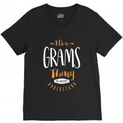 It's a Grams Thing V-Neck Tee | Artistshot