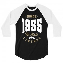 Since 1955 The Birth of Legends 3/4 Sleeve Shirt | Artistshot