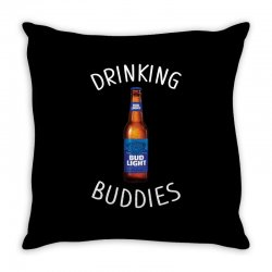 drinking buddies bud light Throw Pillow | Artistshot