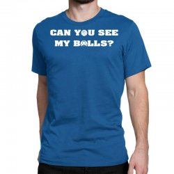 can you see my balls sports football basketball Classic T-shirt | Artistshot
