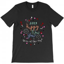 2019 happy new year eve's party celebration T-Shirt | Artistshot