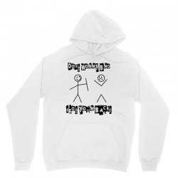don't wworry bro   i got your back Unisex Hoodie | Artistshot