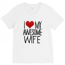 i love my awesome wife V-Neck Tee | Artistshot