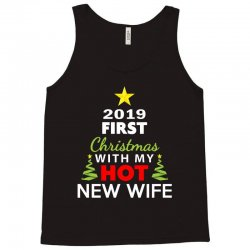 first christmas with my hot new wife 2019 Tank Top | Artistshot