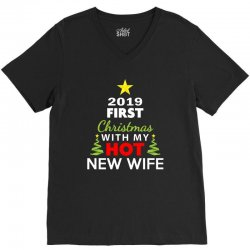 first christmas with my hot new wife 2019 V-Neck Tee | Artistshot