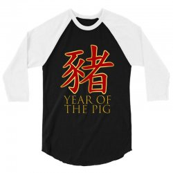 year of the pig 3/4 Sleeve Shirt | Artistshot