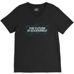 the future is accessible for dark V-Neck Tee   Artistshot