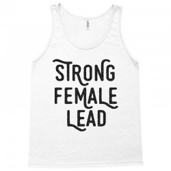 strong female lead for light Tank Top | Artistshot