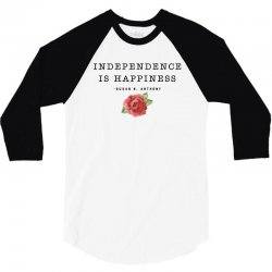 independence is happiness susan b. anthony for light 3/4 Sleeve Shirt   Artistshot