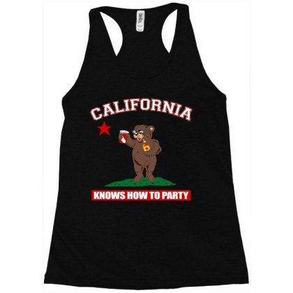 California Knows How To Party Racerback Tank Designed By Motleymind