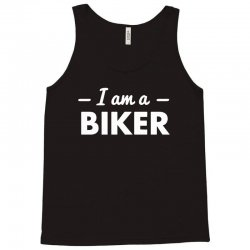 i am a biker Tank Top | Artistshot