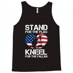stand for the flag kneel for the fallen Tank Top | Artistshot