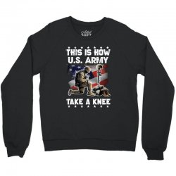 this how us army take a knee Crewneck Sweatshirt | Artistshot