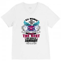 january all women are created equal but only the best are born in V-Neck Tee | Artistshot
