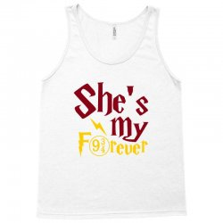 she is my forever Tank Top | Artistshot