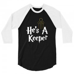 he is a keeper for dark 3/4 Sleeve Shirt | Artistshot