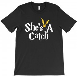 she is a catch for dark T-Shirt | Artistshot