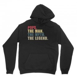 pops the man the myth the legend Unisex Hoodie | Artistshot