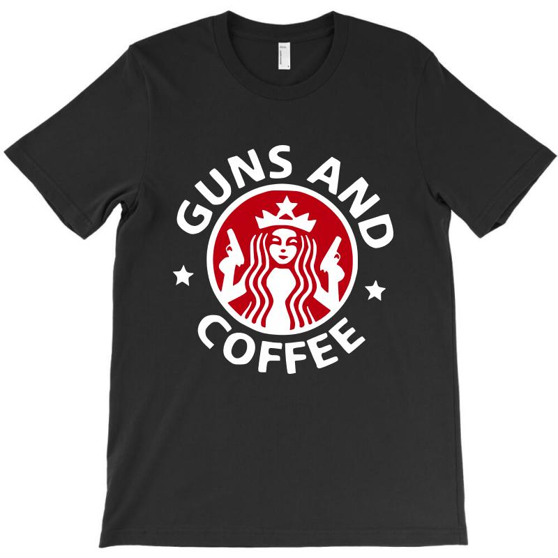 Guns And Coffee T-shirt | Artistshot