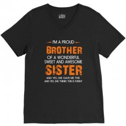 i'm a proud brother of a wonderful sweet and awesome V-Neck Tee | Artistshot