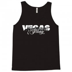 vegas strong for dark Tank Top | Artistshot