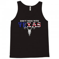 don't mess with texas for dark Tank Top | Artistshot