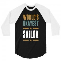 Okayest Sailor 3/4 Sleeve Shirt | Artistshot