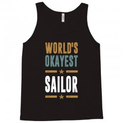 Okayest Sailor Tank Top | Artistshot