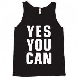 yes you can Tank Top | Artistshot