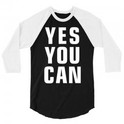 yes you can 3/4 Sleeve Shirt | Artistshot