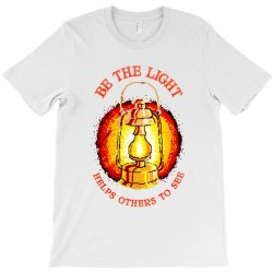 be the light T-Shirt | Artistshot