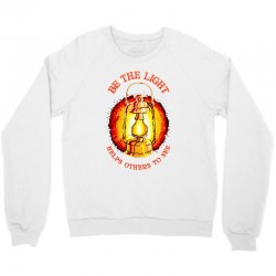 be the light Crewneck Sweatshirt | Artistshot
