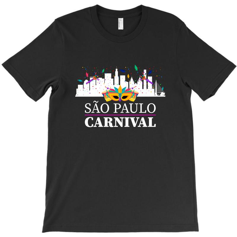 Sao Paulo Carnival For Dark T-shirt | Artistshot