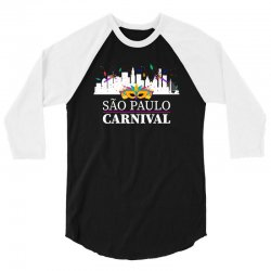 sao paulo carnival for dark 3/4 Sleeve Shirt | Artistshot