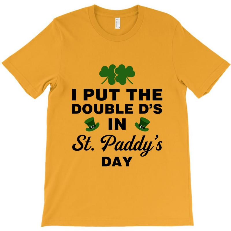 I Put The Double D's In St, Paddy's Day For Light T-shirt   Artistshot