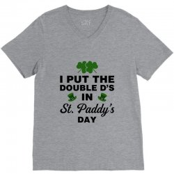 i put the double d's in st, paddy's day for light V-Neck Tee   Artistshot