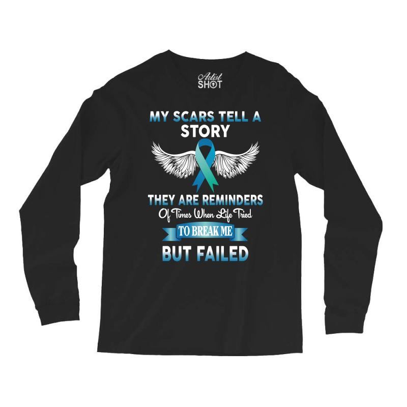 My Scars Tell A Story Long Sleeve Shirts | Artistshot