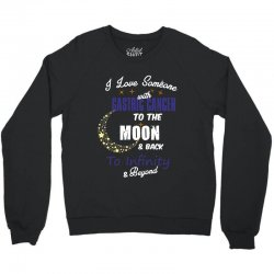i love someone with gastric cancer to the moon and back to infinity be Crewneck Sweatshirt | Artistshot