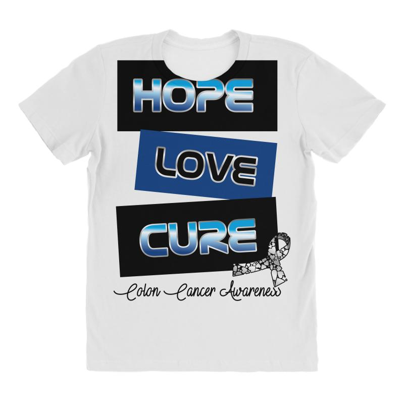 1739c5835 Custom Hope Love Cure Colon Cancer Awareness All Over Women s T ...
