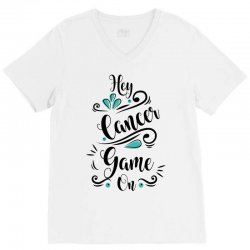hey cancer game on V-Neck Tee | Artistshot