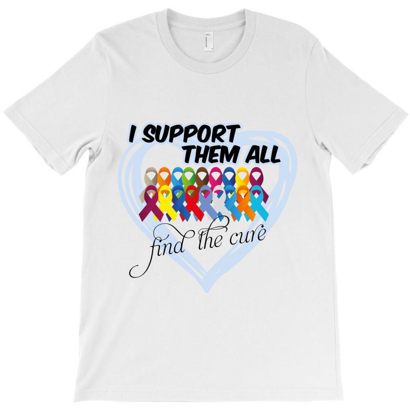 I Support Them All Find The Cure T-shirt   Artistshot