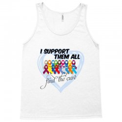 i support them all find the cure Tank Top   Artistshot
