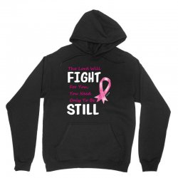 the lord will fight for you, you need only to be still Unisex Hoodie | Artistshot