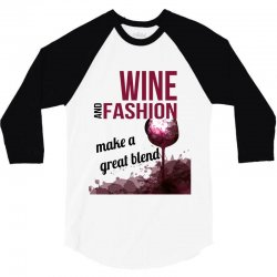 wine and fashion make a great blend 3/4 Sleeve Shirt | Artistshot